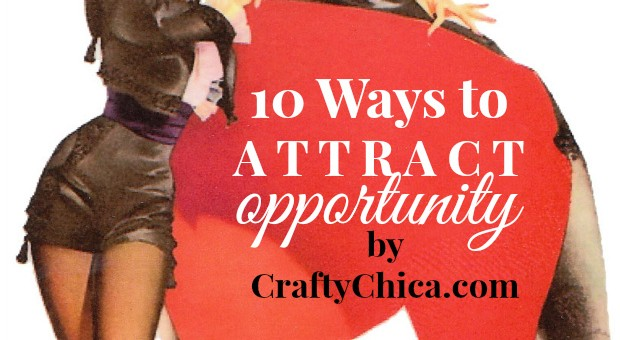 How to Attract Opportunity