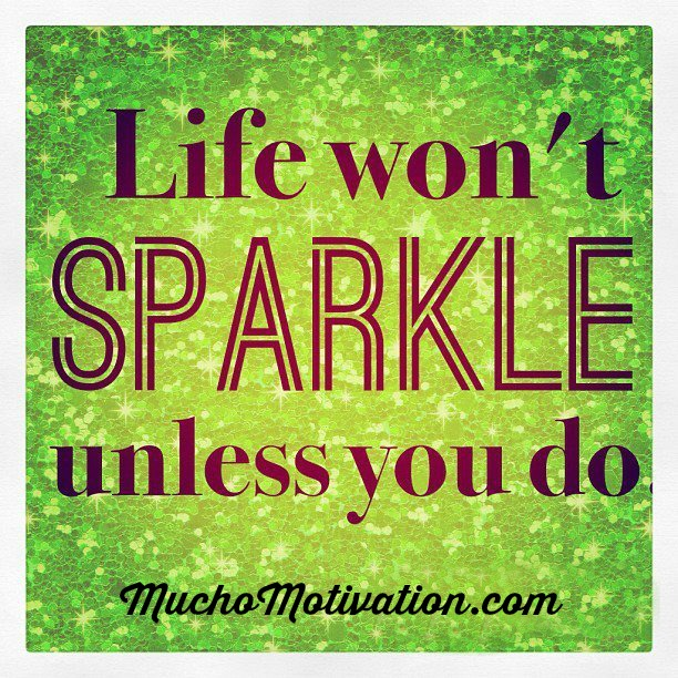 Let Your Life Sparkle!